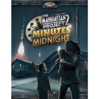 The Manhattan Project - 2: Minutes to Midnight