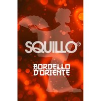 Squillo: Bordello d'Oriente