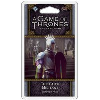 A Game of Thrones LCG: The Faith Militant