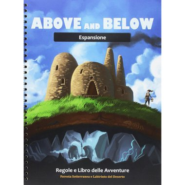 Copertina di Above and Below: Foresta Sotterranea e Labirinto del Deserto