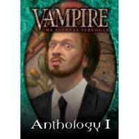 Vampire - The Eternal Struggle: Anthology I