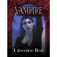 Vampire - The Eternal Struggle: Libertine Ball