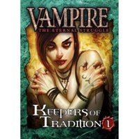 Vampire - The Eternal Struggle: Keepers of Tradition 1
