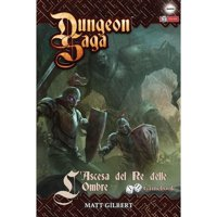 Dungeon Saga: L'Ascesa del Re delle Ombre