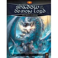 Shadow of the Demon Lord: Una Morte Gloriosa