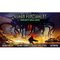 Human Punishment: Project - Hell Gate
