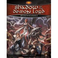 Shadow of the Demon Lord: Arcane Rivelazioni 2