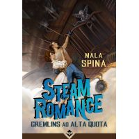 Steam Romance - Gremlins ad Alta Quota