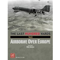 The Last Hundred Yards - Airborne Over Europe