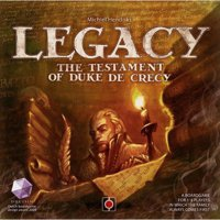 Legacy: Testament of Duke the Crecy